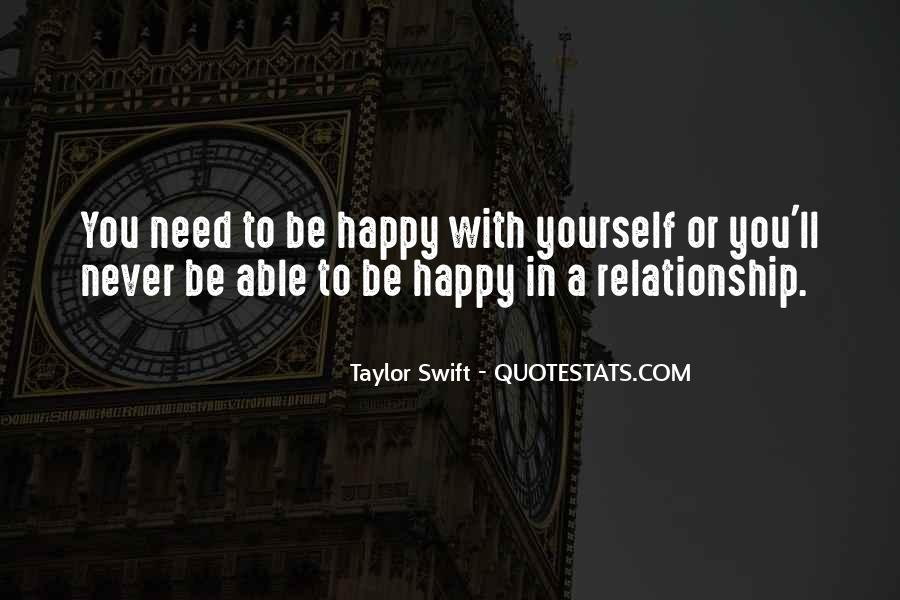 Quotes About Not Being Able To Be Happy #1502038