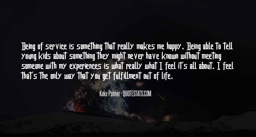 Quotes About Not Being Able To Be Happy #242980