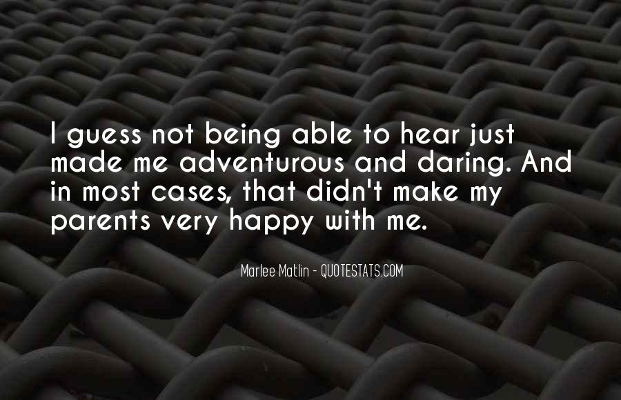 Quotes About Not Being Able To Be Happy #428772