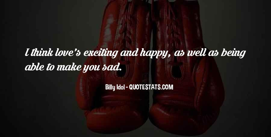 Quotes About Not Being Able To Be Happy #43282