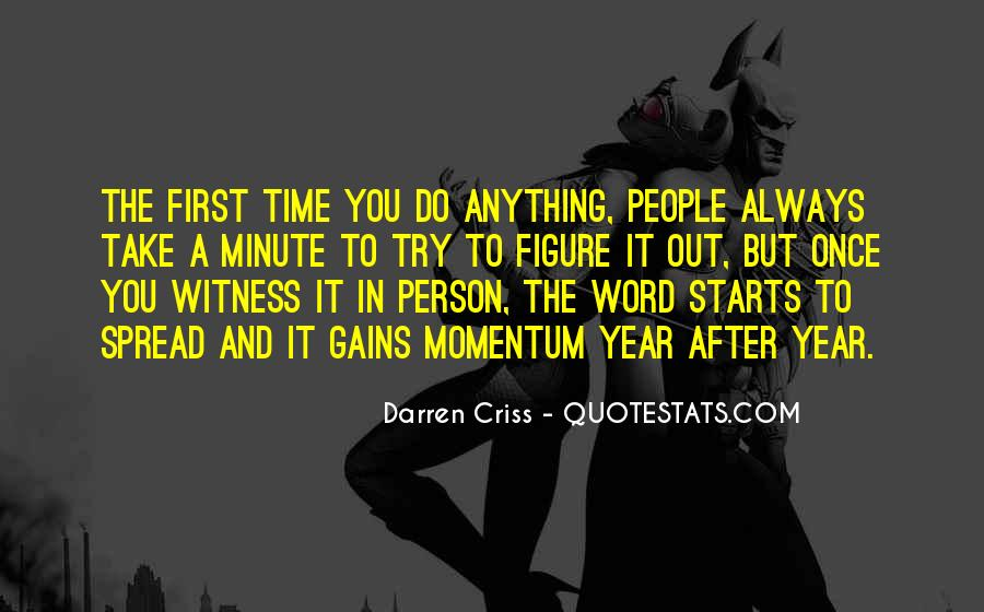 Witness'd Quotes #15059