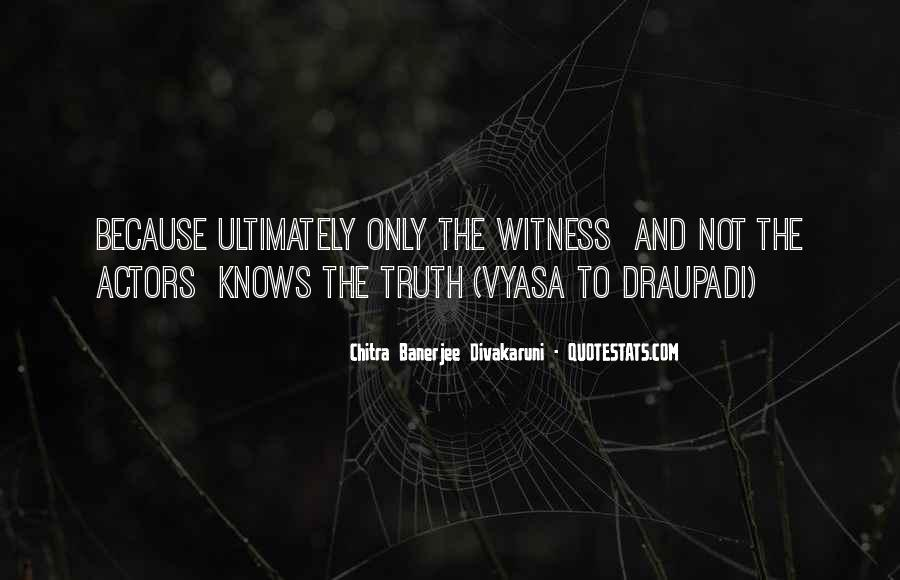 Witness'd Quotes #1796