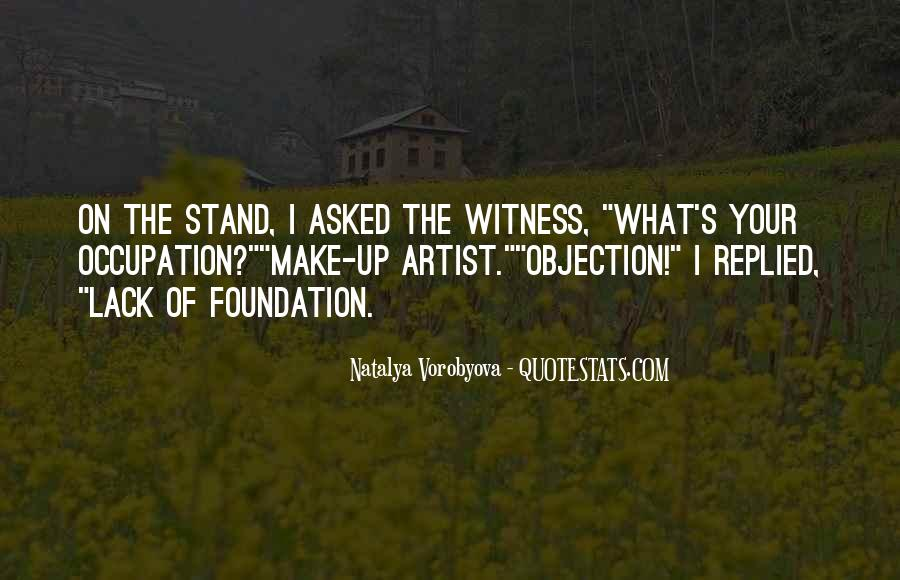 Witness'd Quotes #19608