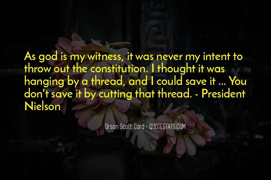 Witness'd Quotes #60407