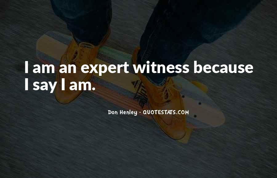 Witness'd Quotes #61272