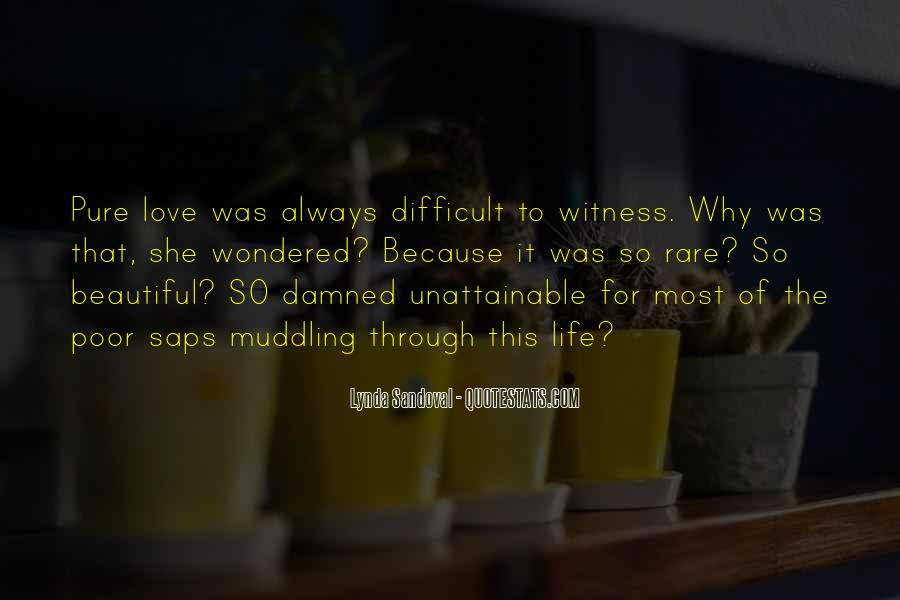Witness'd Quotes #8431