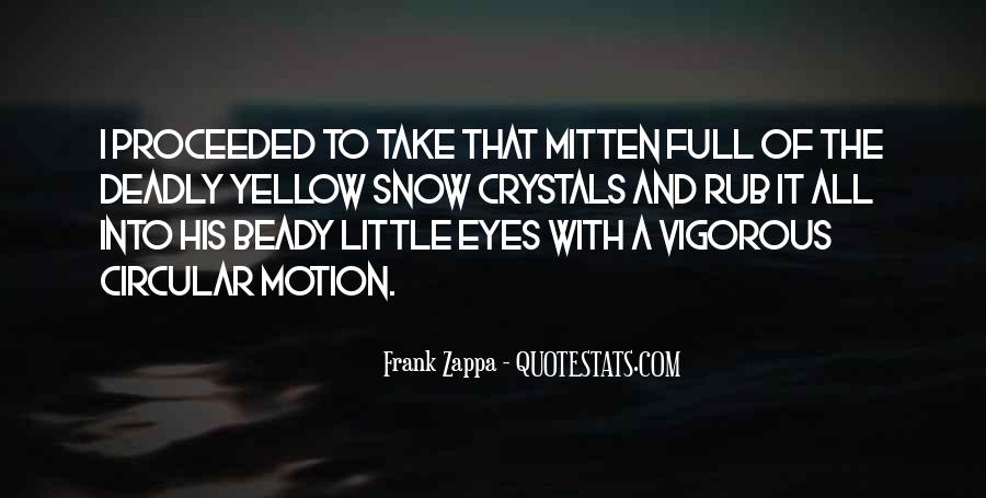 Quotes About Yellow Snow #119284