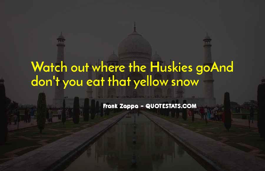 Quotes About Yellow Snow #394971