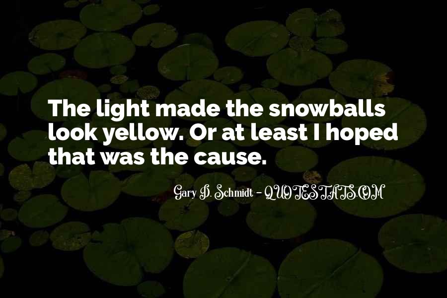 Quotes About Yellow Snow #446942