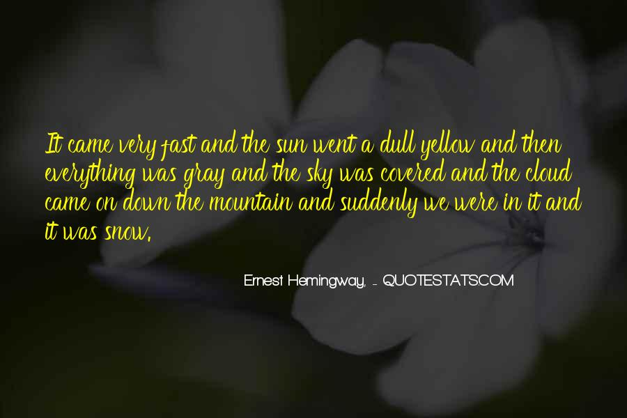 Quotes About Yellow Snow #855383