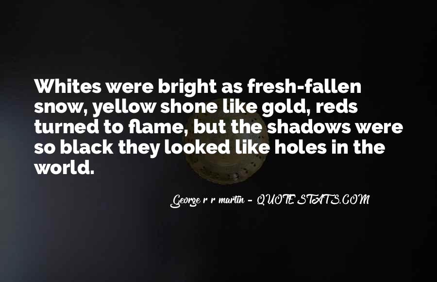 Quotes About Yellow Snow #911340