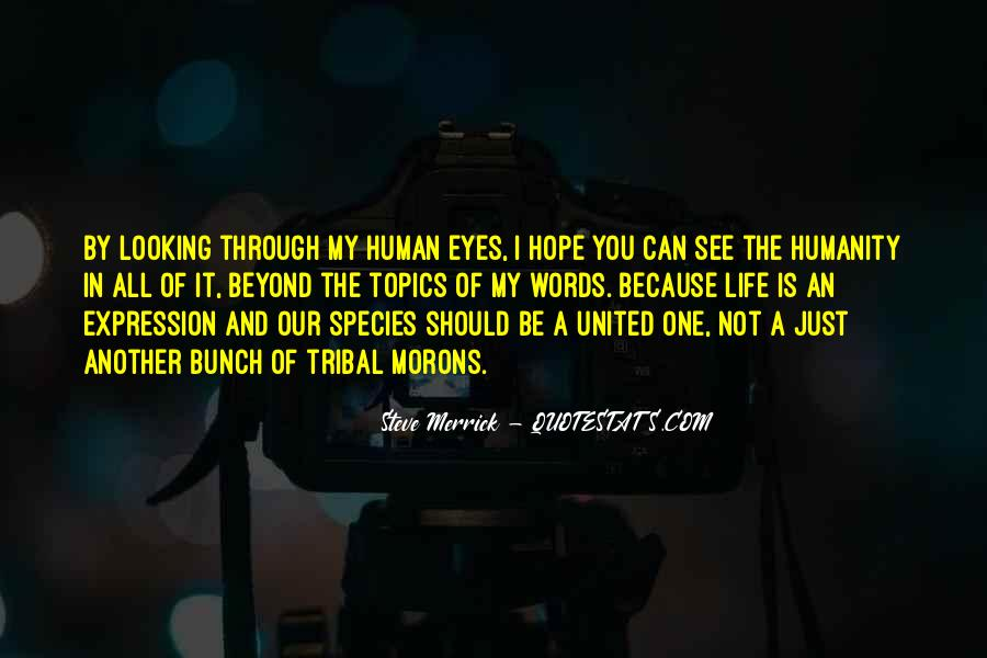 Quotes About Life Through My Eyes #201562