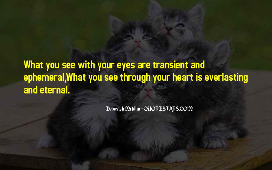 Quotes About Life Through My Eyes #471484