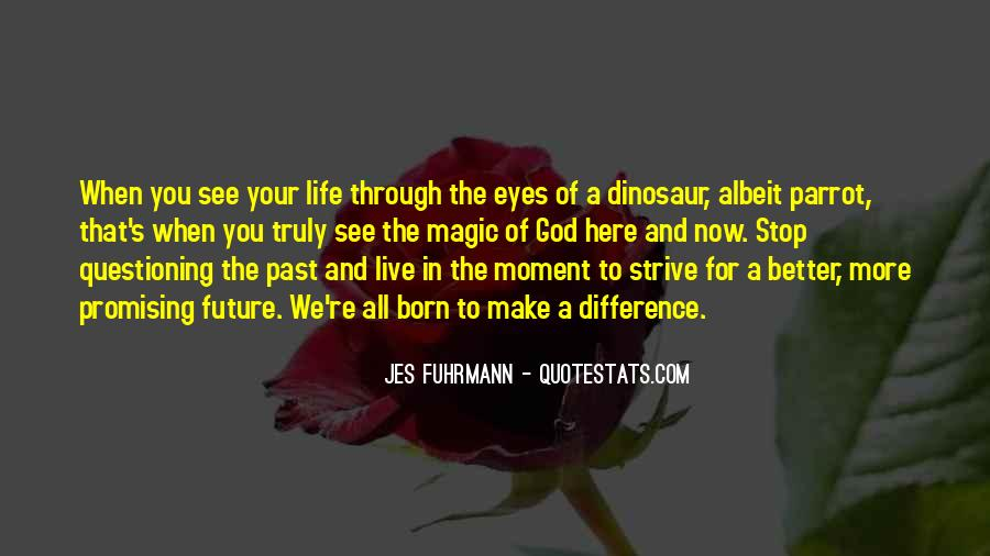 Quotes About Life Through My Eyes #596576