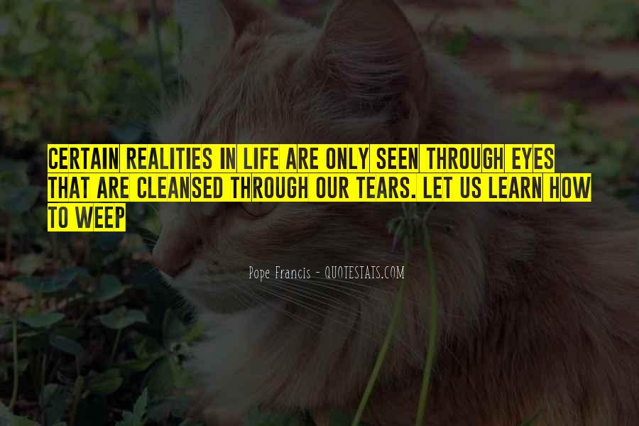 Quotes About Life Through My Eyes #630172