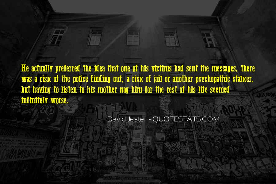 Quotes About Psychopathic #1294205