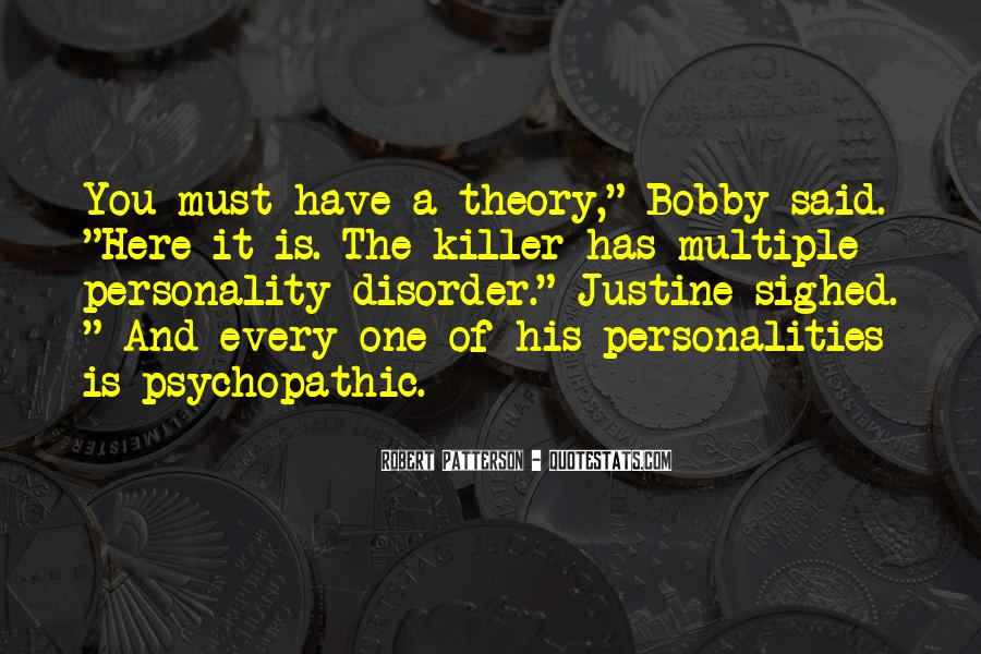 Quotes About Psychopathic #1346345