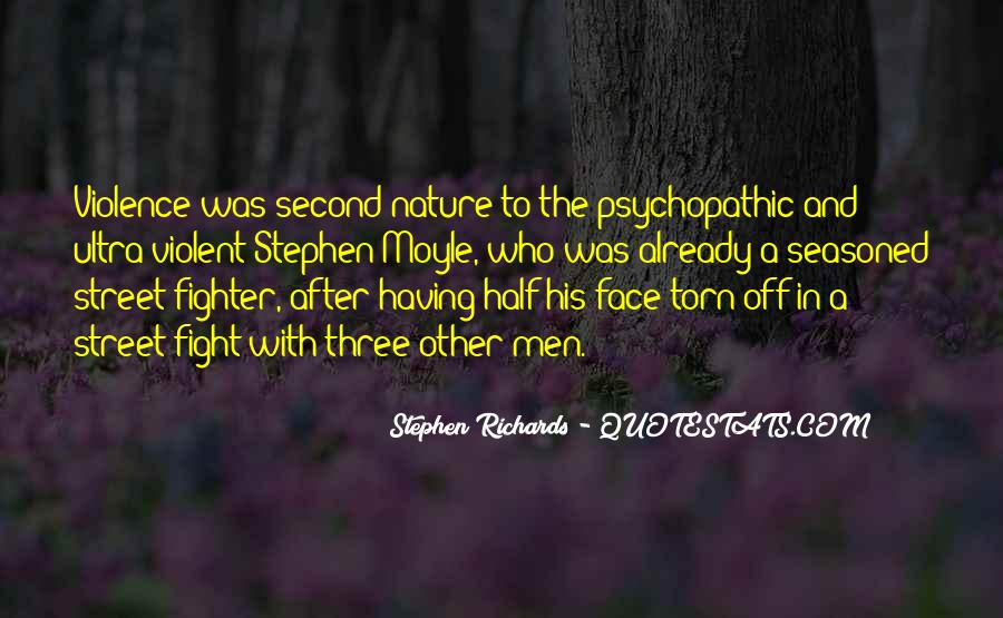 Quotes About Psychopathic #1382079