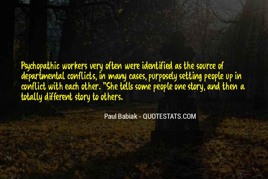 Quotes About Psychopathic #1383507