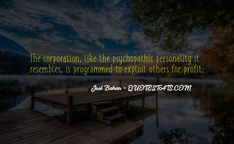 Quotes About Psychopathic #1798107