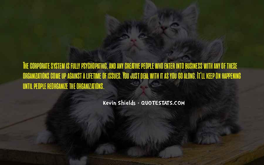 Quotes About Psychopathic #433639