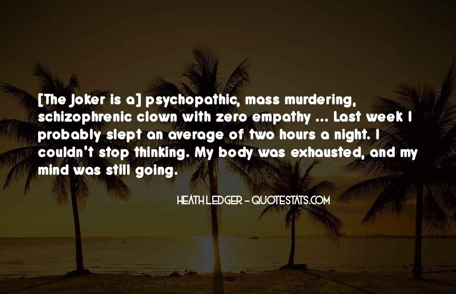 Quotes About Psychopathic #663362