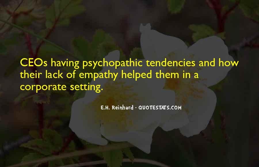 Quotes About Psychopathic #793591