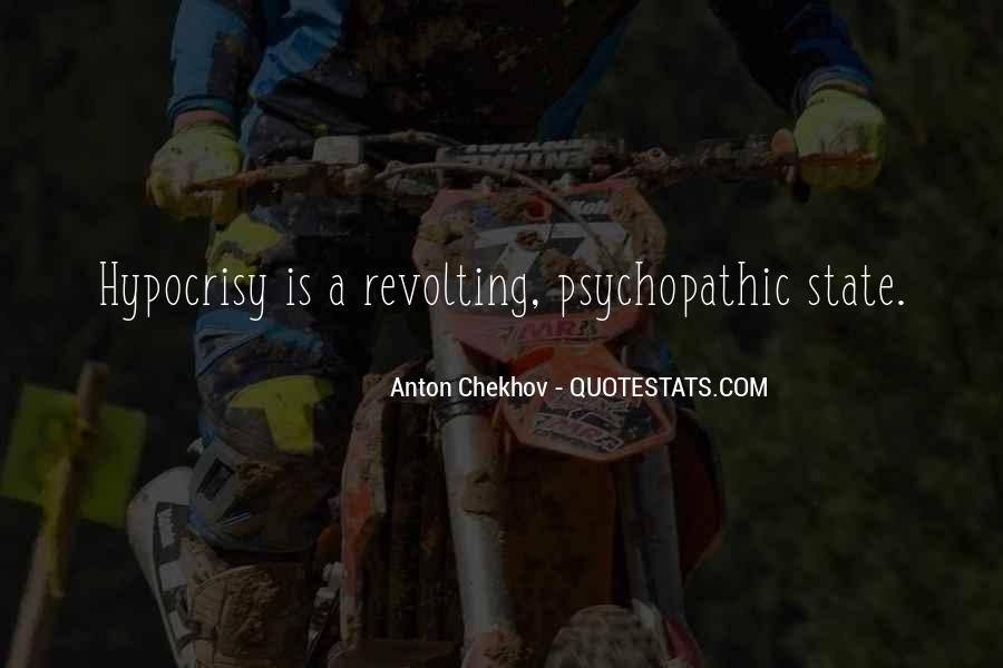 Quotes About Psychopathic #870568