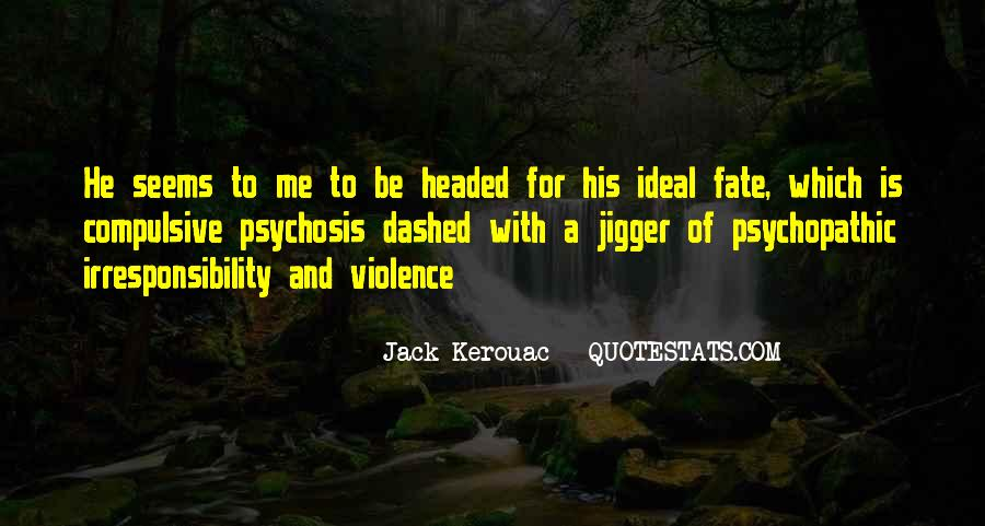 Quotes About Psychopathic #955047