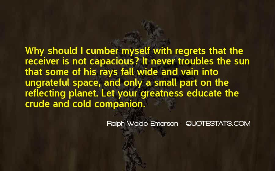 Quotes About Space And Friendship #1057842