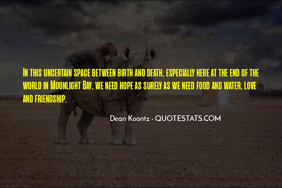 Quotes About Space And Friendship #1115654