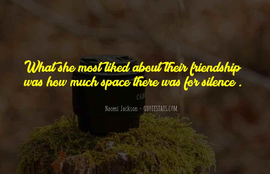 Quotes About Space And Friendship #13782