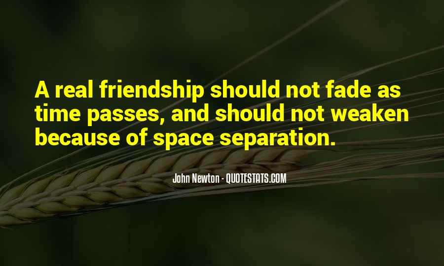 Quotes About Space And Friendship #568372