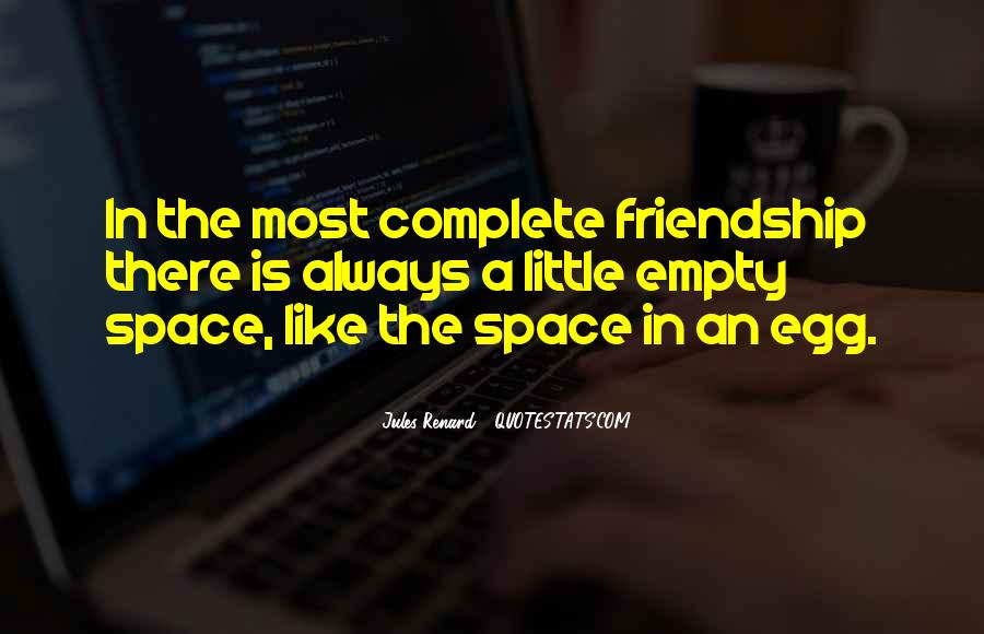 Quotes About Space And Friendship #743046