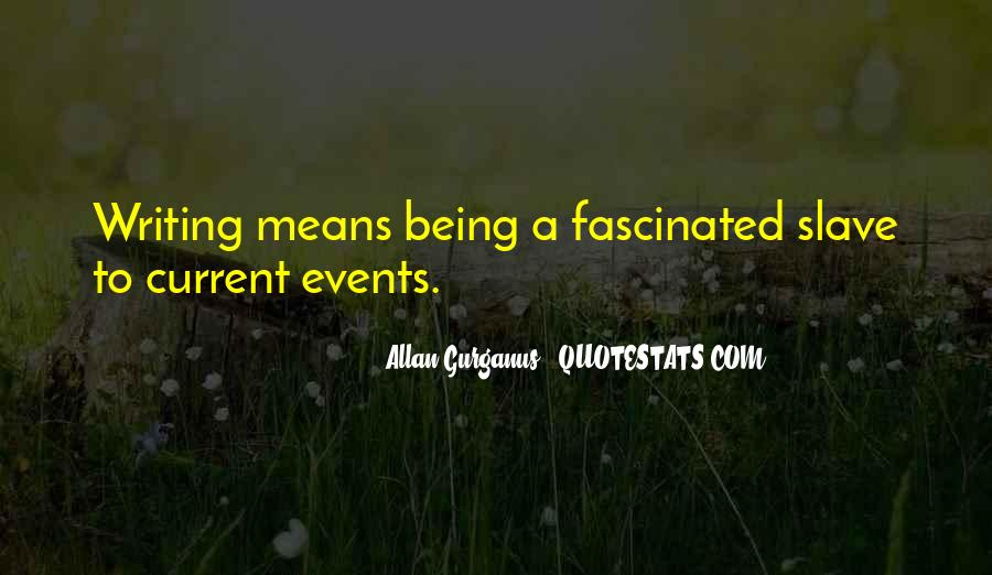 Quotes About Being Fascinated By Someone #747878