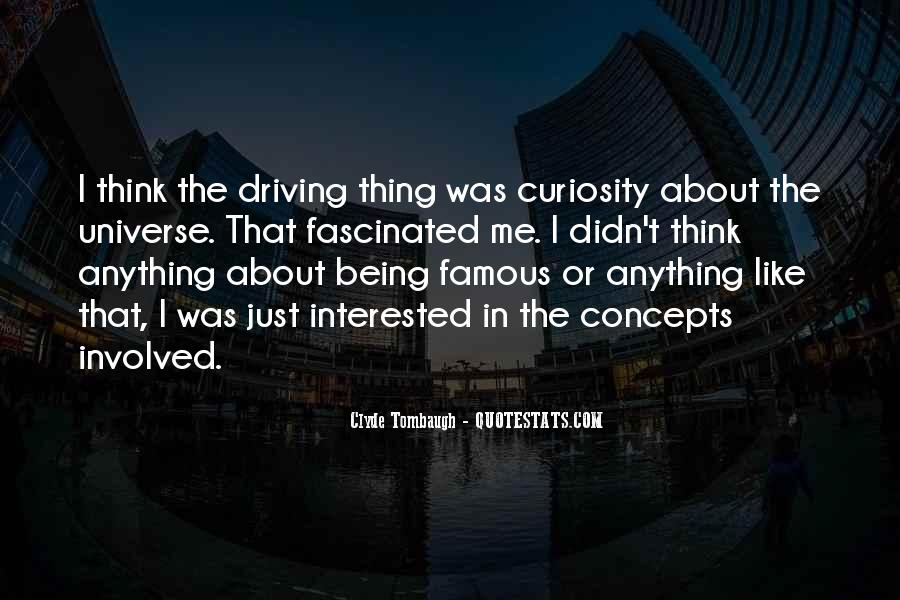 Quotes About Being Fascinated By Someone #796101