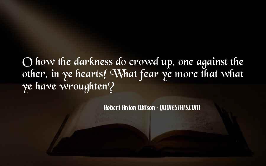 Wroughten Quotes #665275