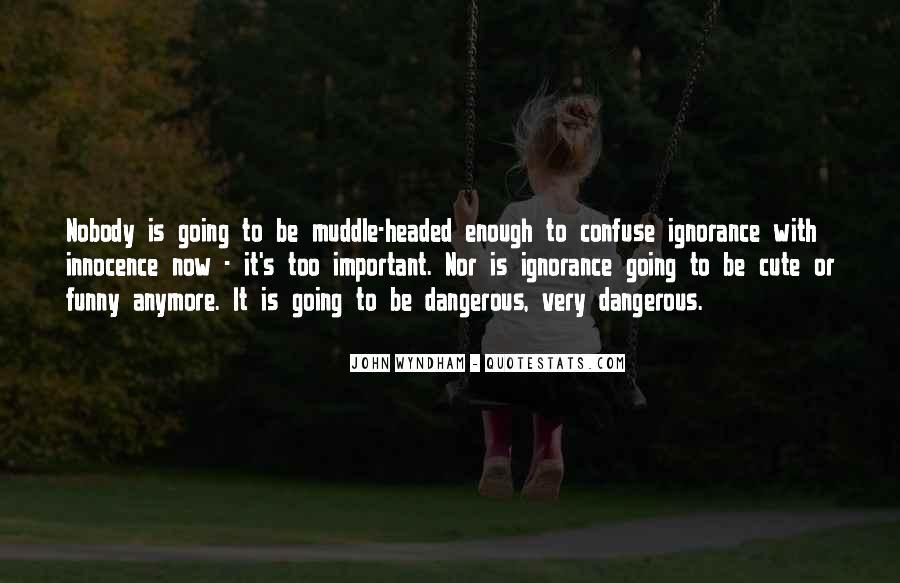 Wyndham's Quotes #735352