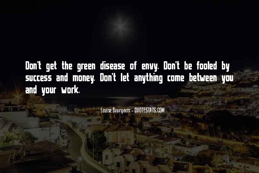 Quotes About Green Money #1082495