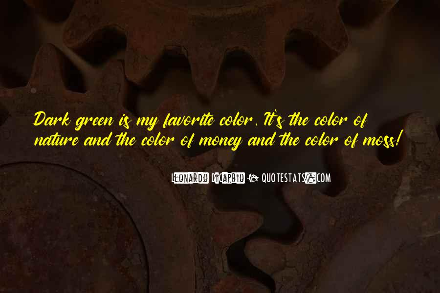 Quotes About Green Money #1139430