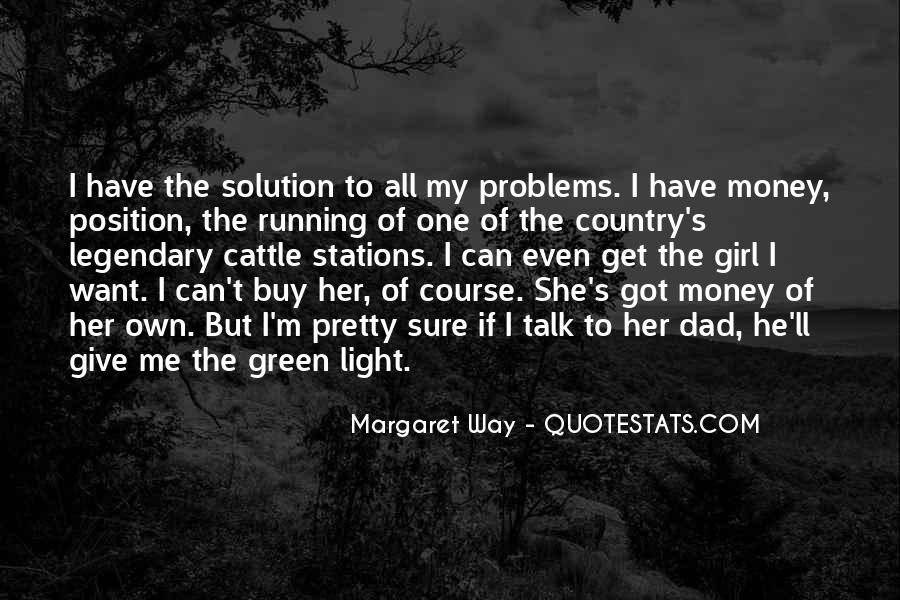 Quotes About Green Money #1391689