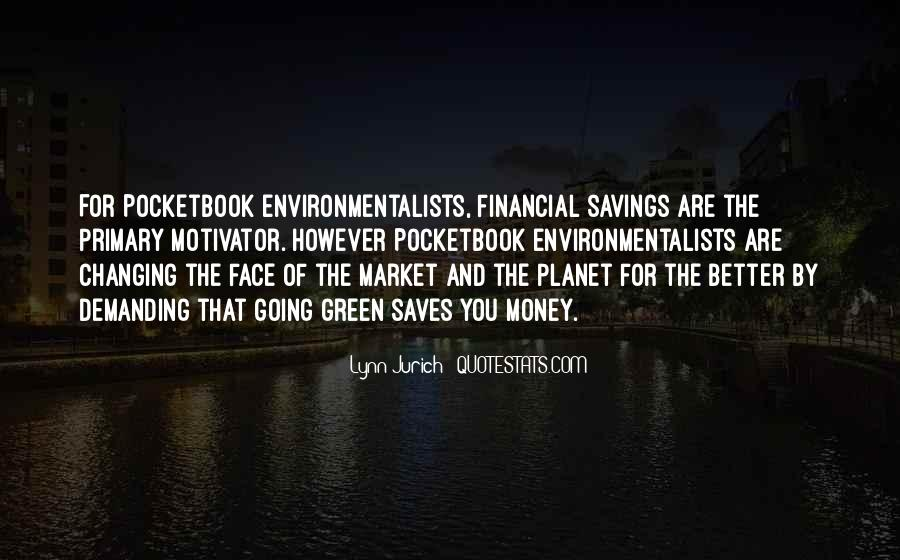 Quotes About Green Money #1466327