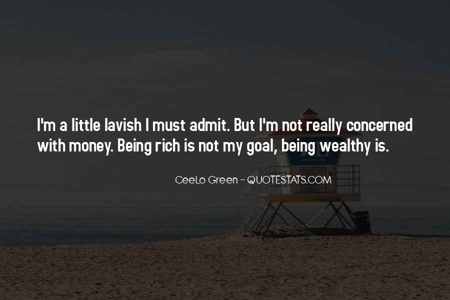 Quotes About Green Money #1476311