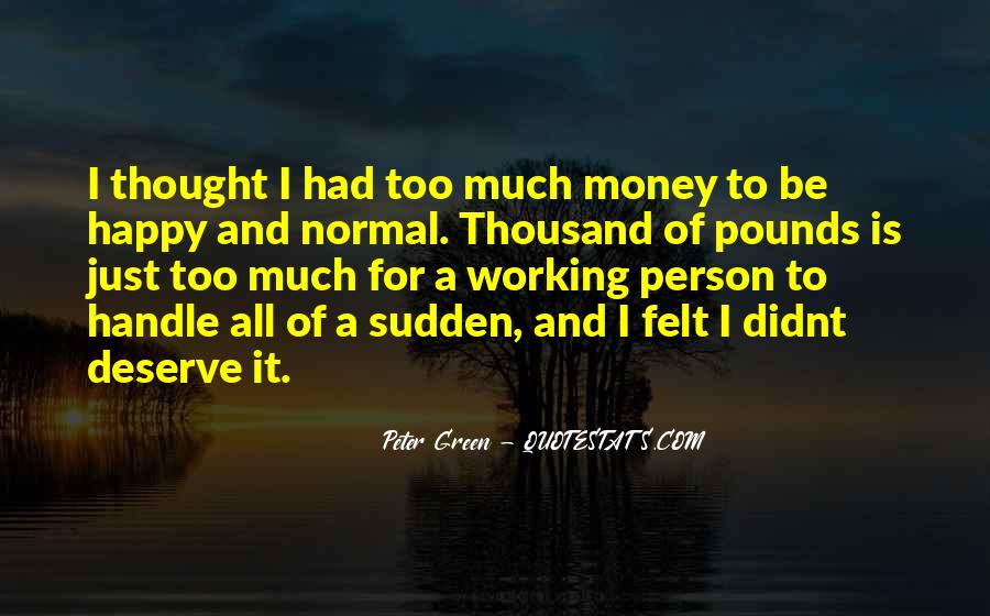Quotes About Green Money #1621708