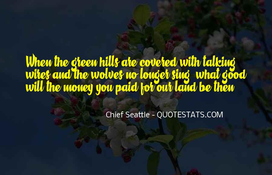 Quotes About Green Money #1689012
