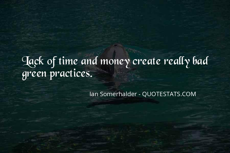 Quotes About Green Money #1703231