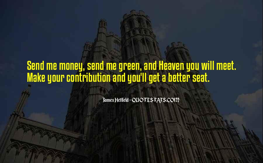 Quotes About Green Money #1765392
