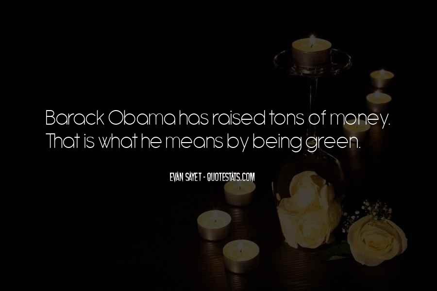 Quotes About Green Money #1831673