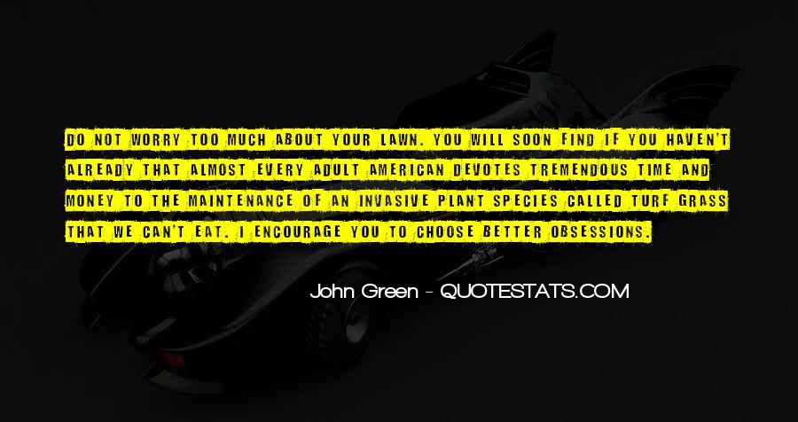 Quotes About Green Money #1848820