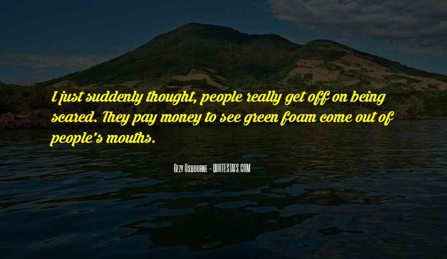 Quotes About Green Money #185894